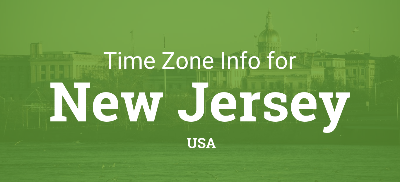 Time Zones In New Jersey United States - Nj timezone