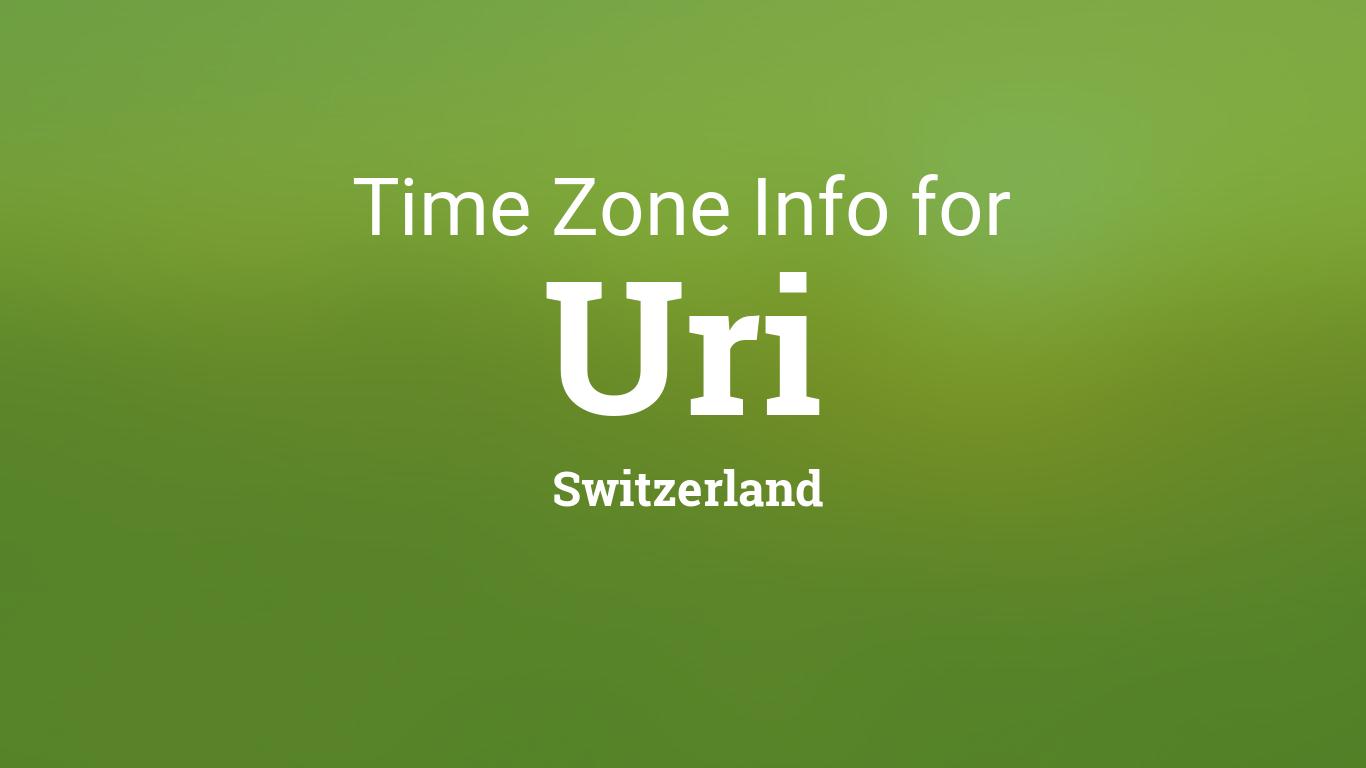 Uri Calendar 2022.Time Zones In Uri Switzerland