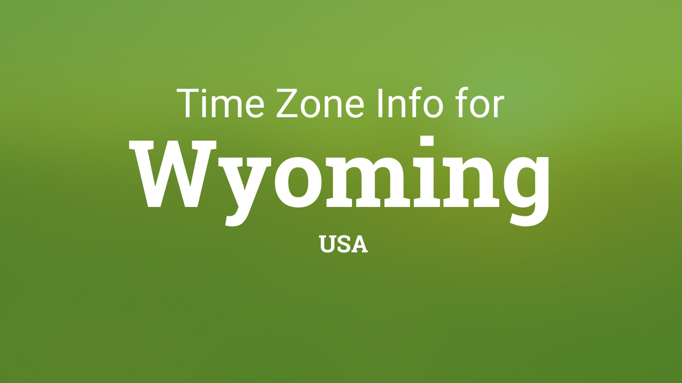 Time Zones in Wyoming, United States