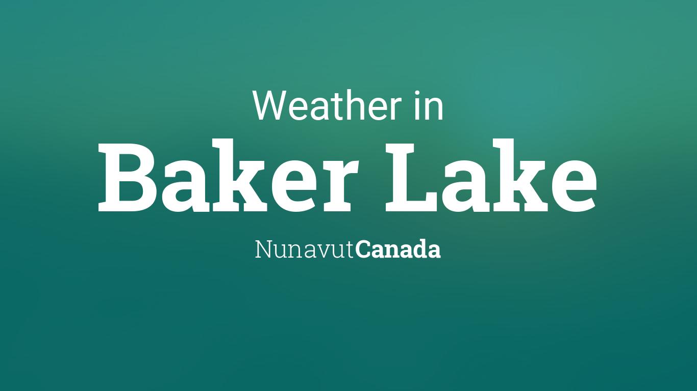 weather for baker lake nunavut canada