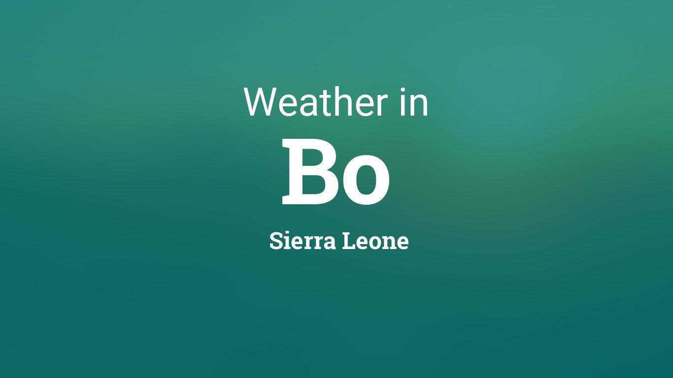 Weather For Bo Sierra Leone