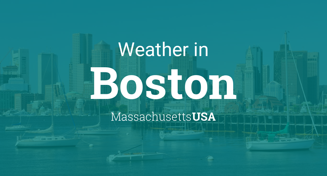 Weather for Boston Massachusetts USA