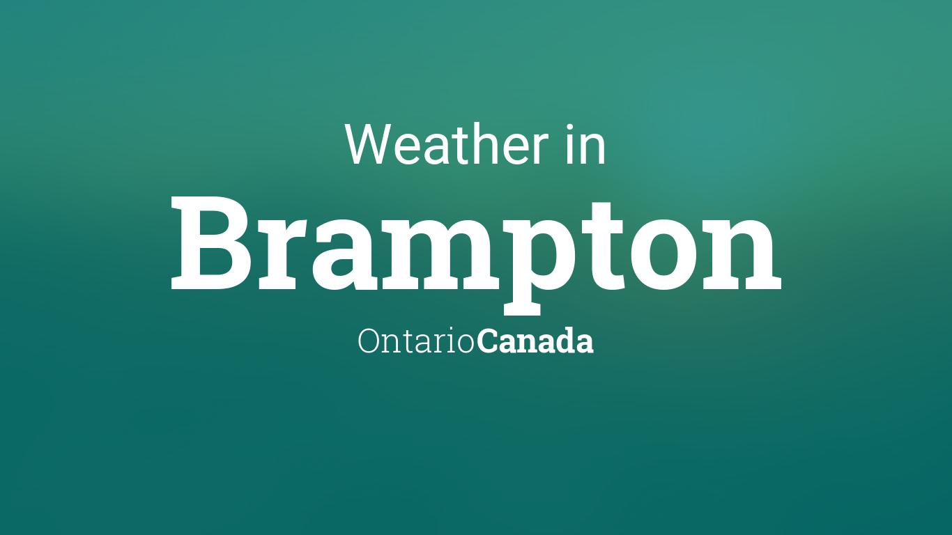 Weather for Brampton, Ontario, Canada