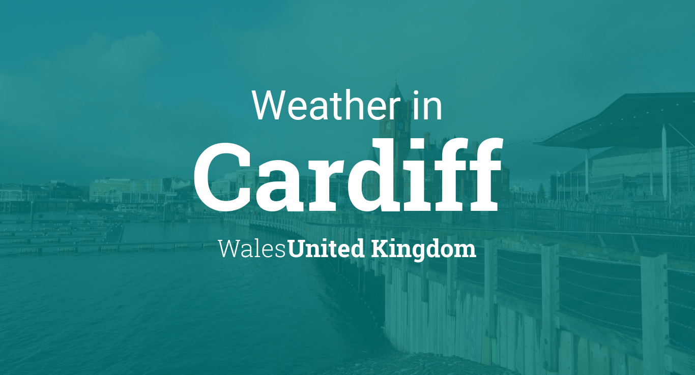 Weather For Cardiff Wales United Kingdom