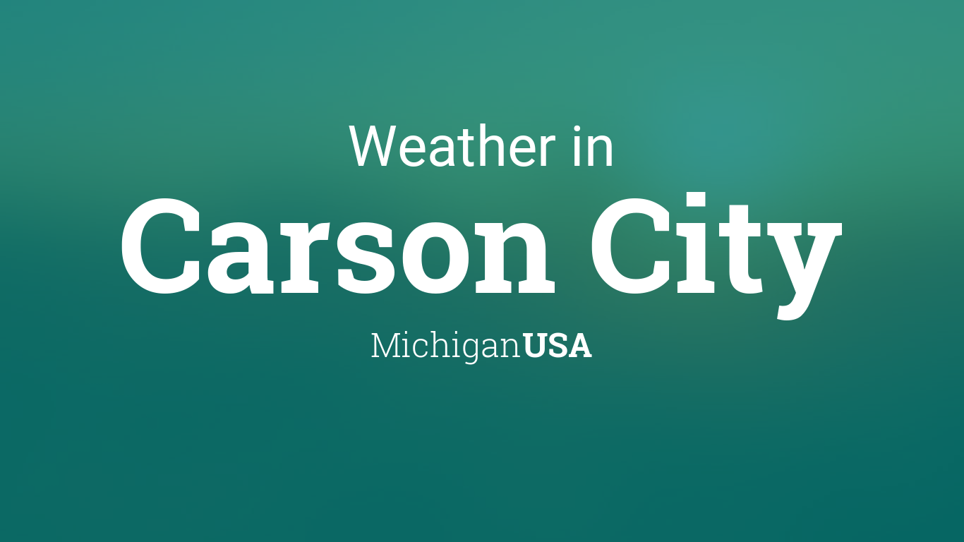 Weather For Carson City Michigan Usa