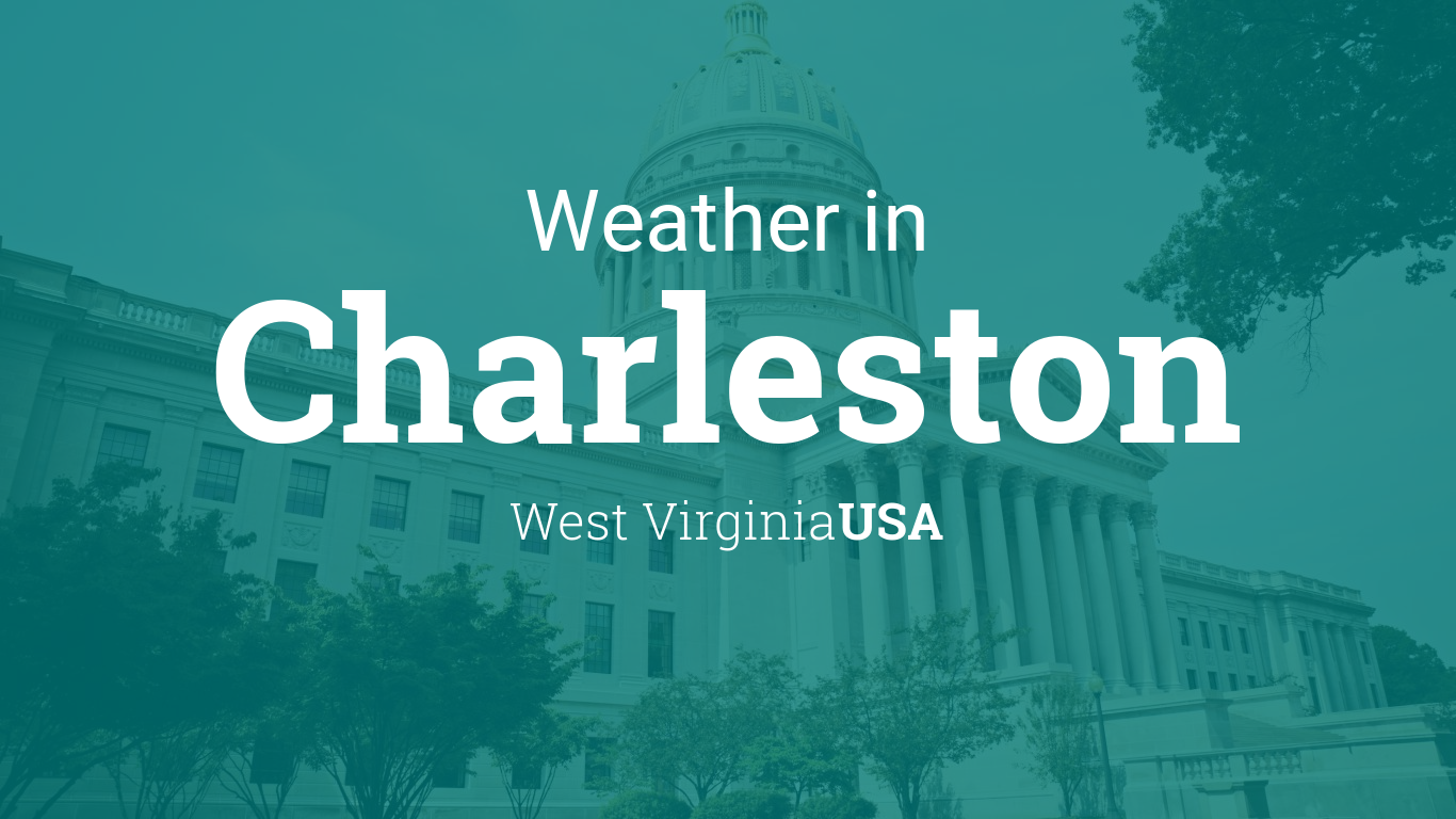 Weather for Charleston, West Virginia, USA