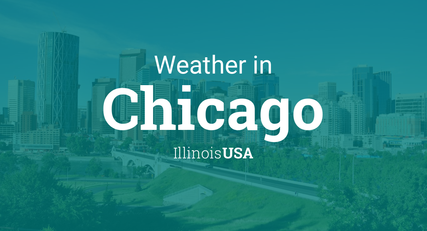 Weather For Chicago Illinois USA - Chicago weather averages