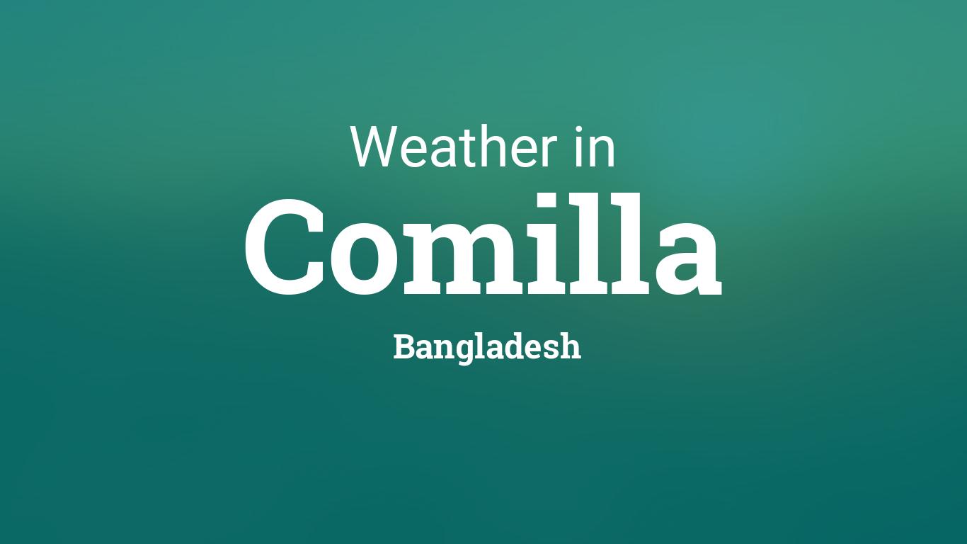 Weather For Comilla Bangladesh