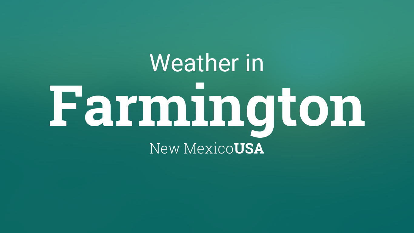 Calendar Planner Php : Weather for farmington new mexico usa