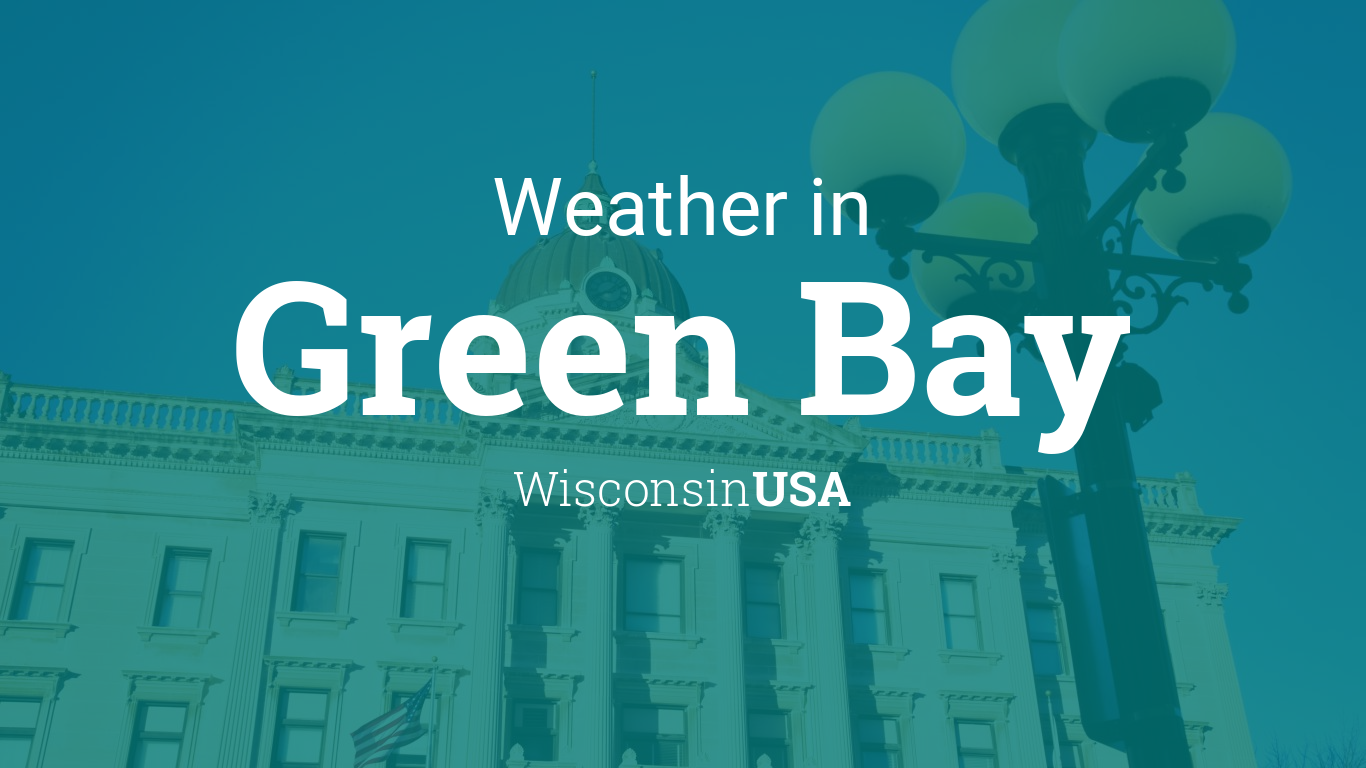 Town Planner Calendar Green Bay Wi : Weather for green bay wisconsin usa
