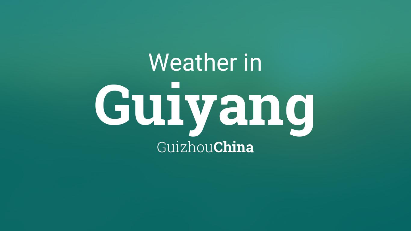 Weather For Guiyang Guizhou China