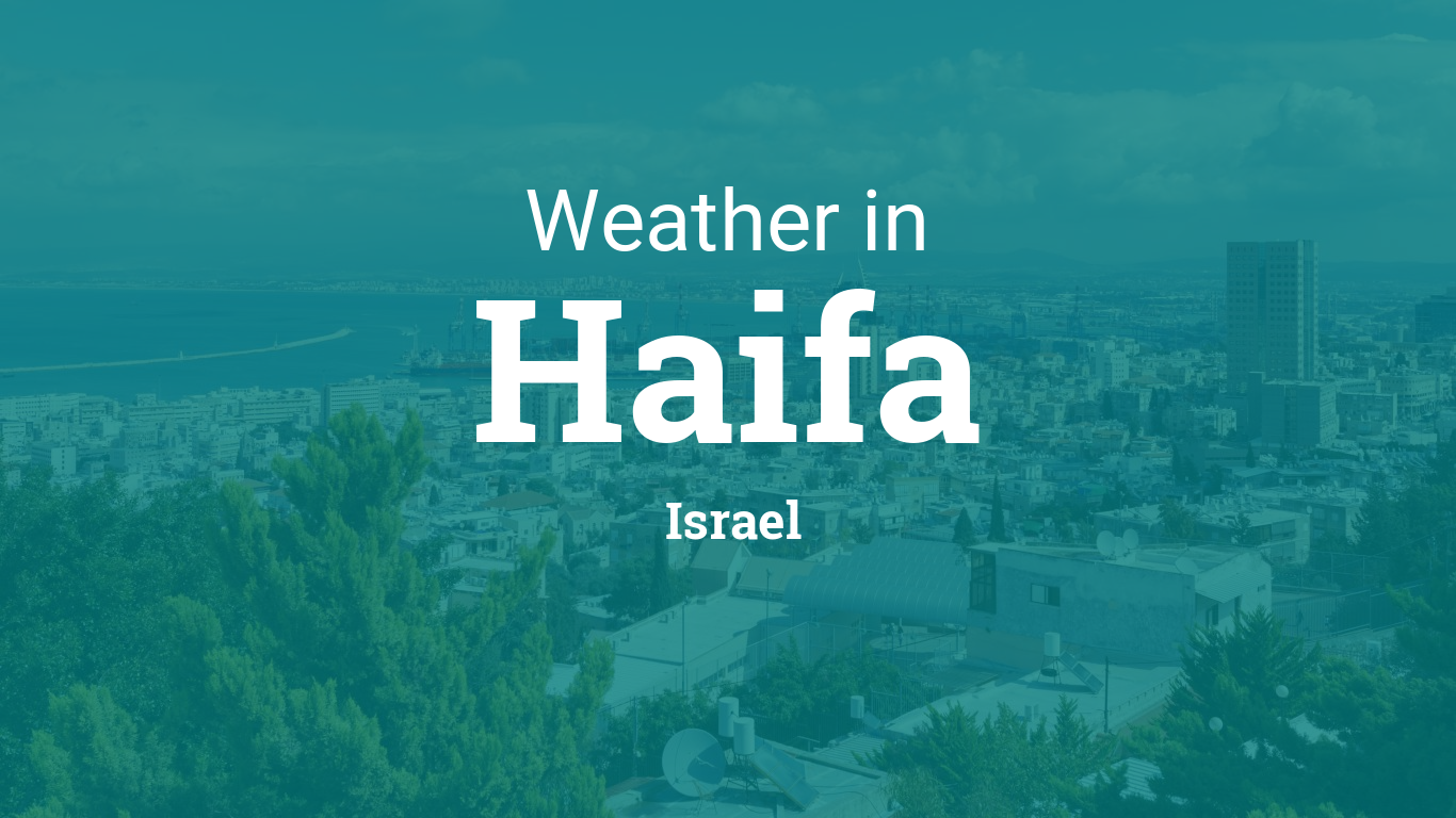Weather for Haifa, Israel