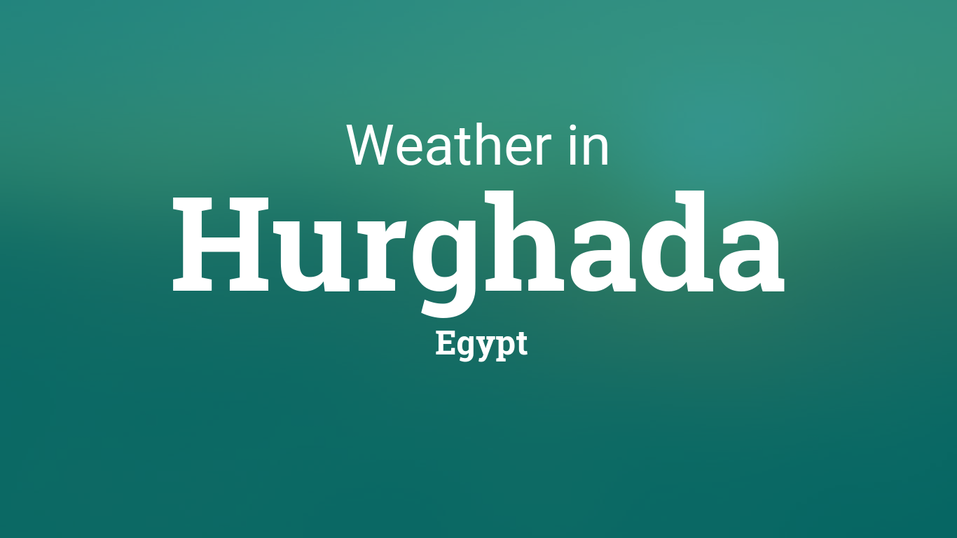 Generic Year Calendar : Weather for hurghada egypt