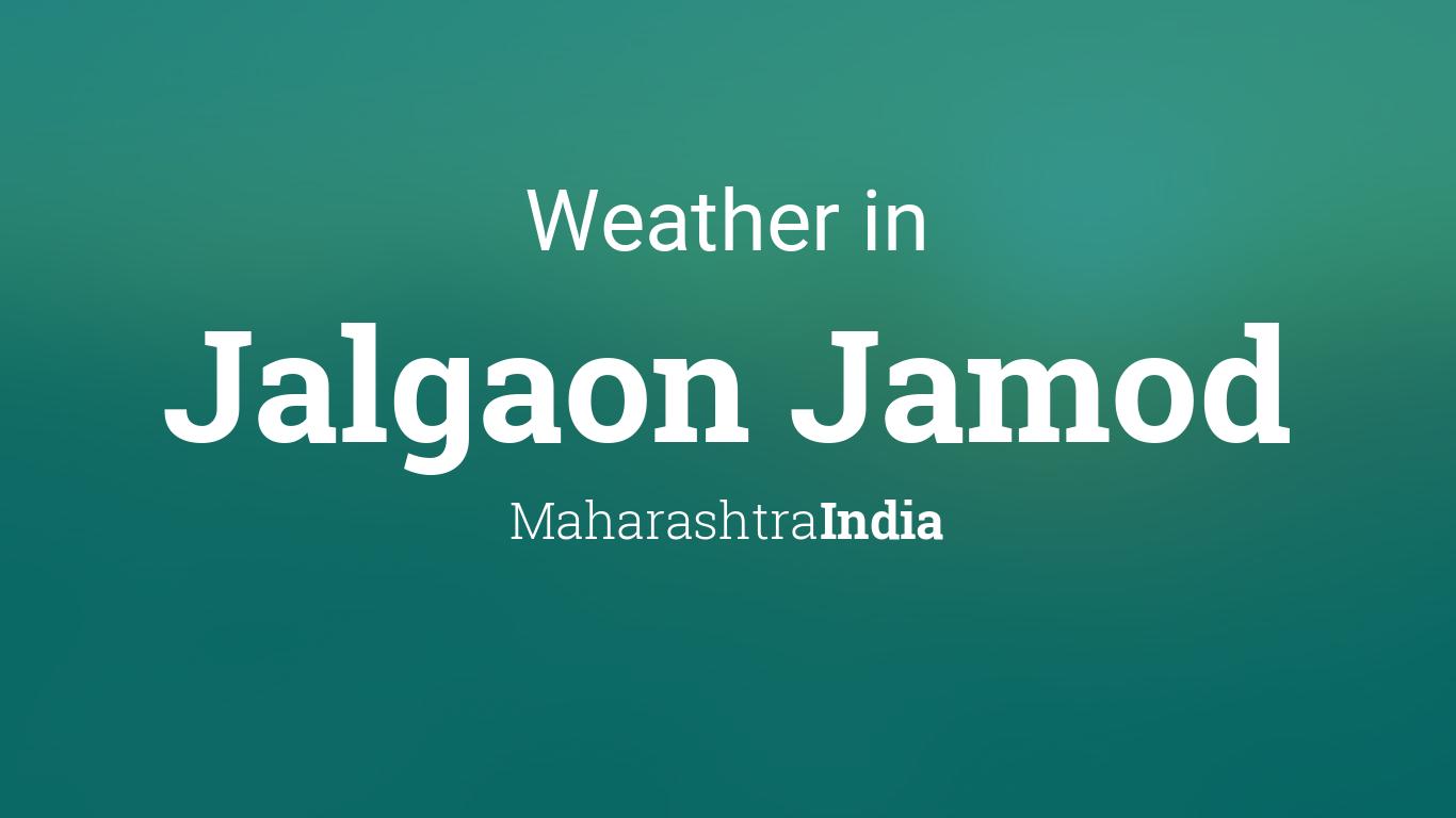 Calendar Year Planner : Weather for jalgaon jamod maharashtra india