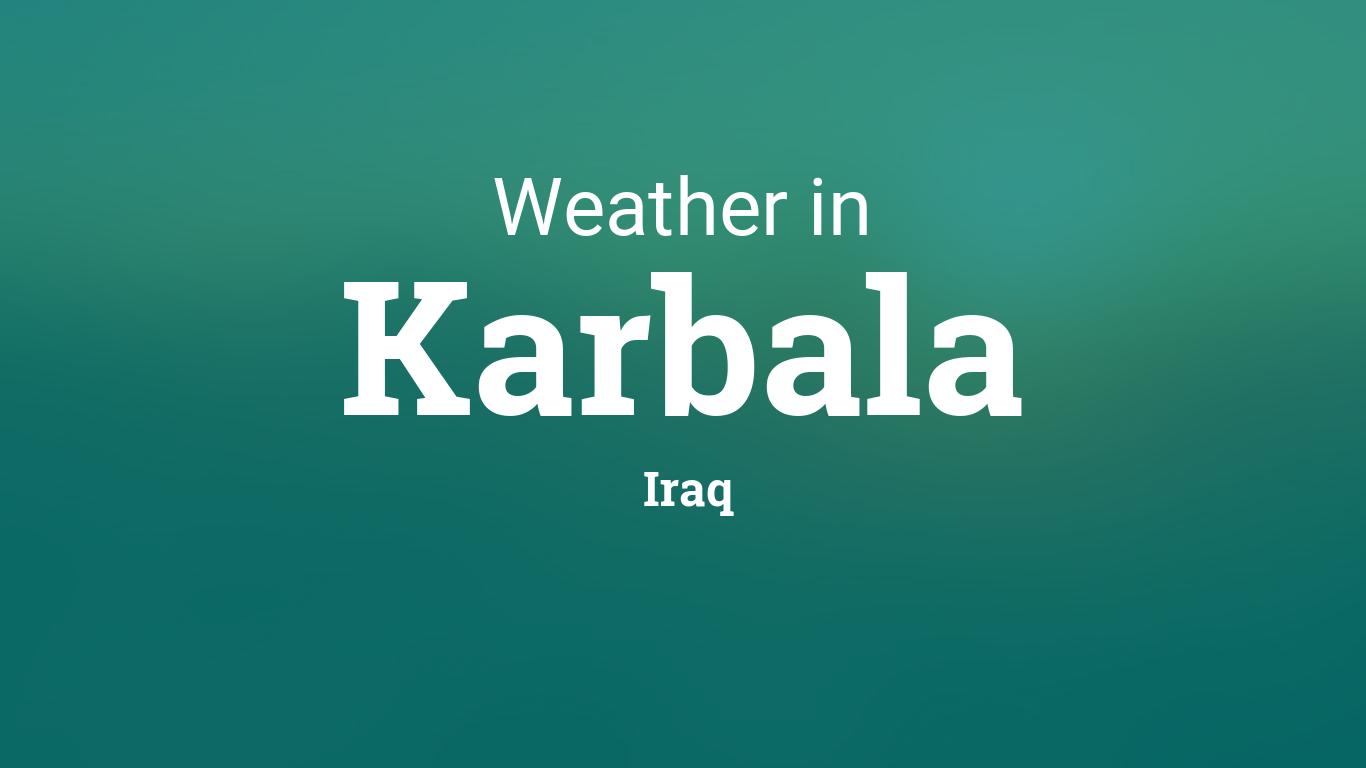 Weather for Karbala, Iraq