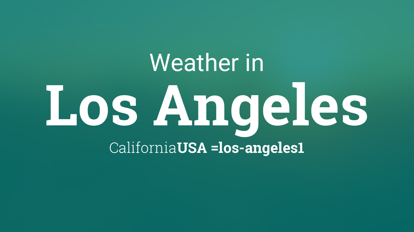 weather for los angeles california usa. Black Bedroom Furniture Sets. Home Design Ideas