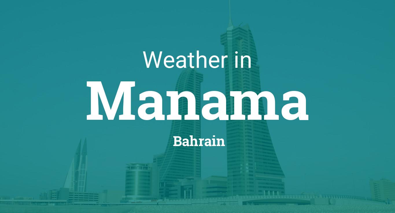 Weather for Manama, Bahrain