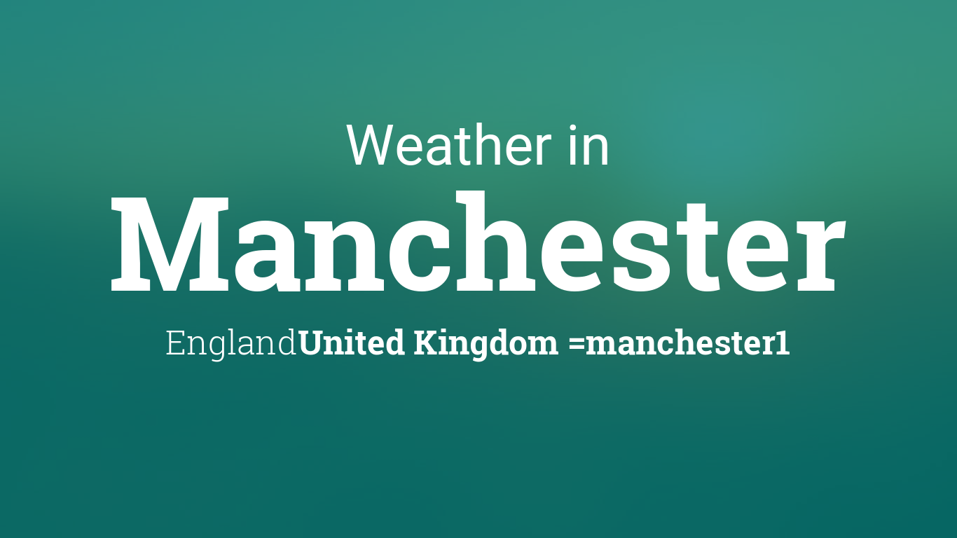 manchester weather - photo #9