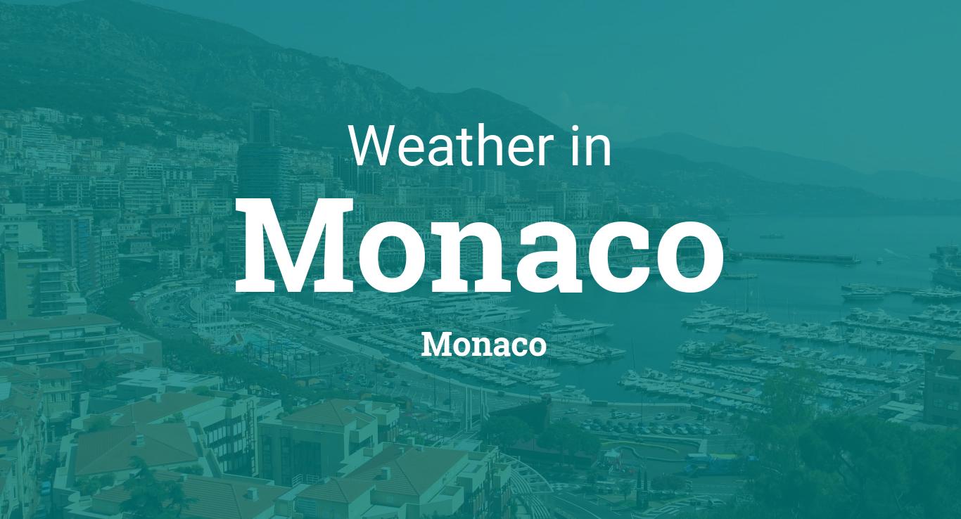 Weather For Monaco Monaco