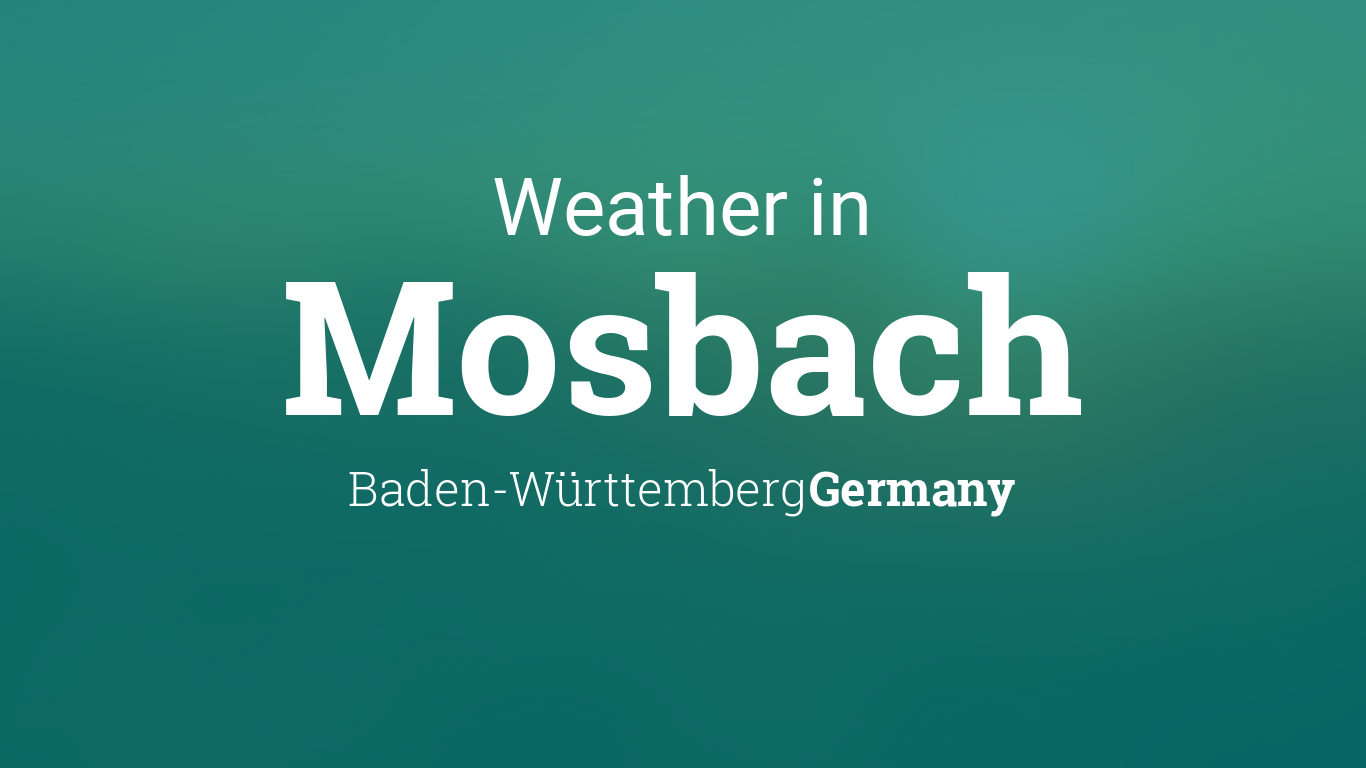 weather for mosbach baden w rttemberg germany. Black Bedroom Furniture Sets. Home Design Ideas