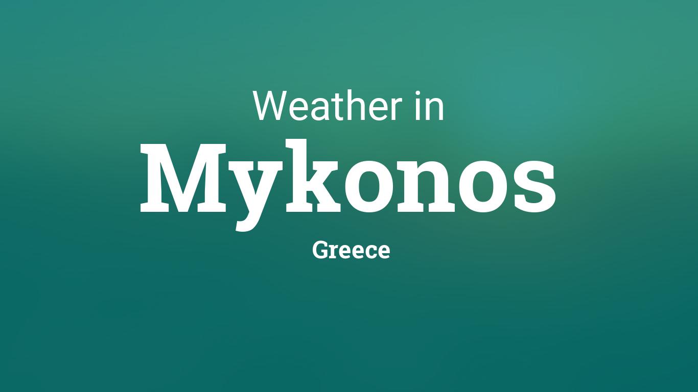 Weather For Mykonos Greece