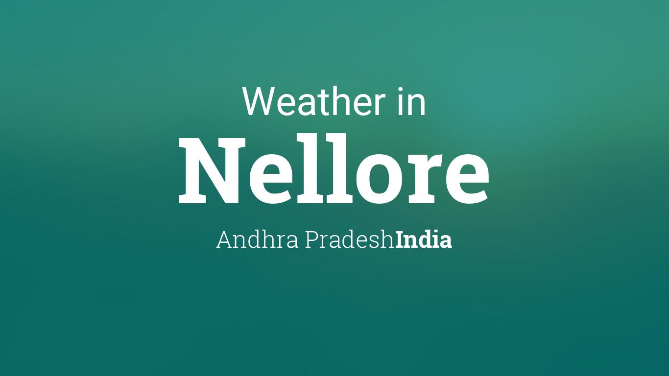 weather for nellore andhra pradesh india