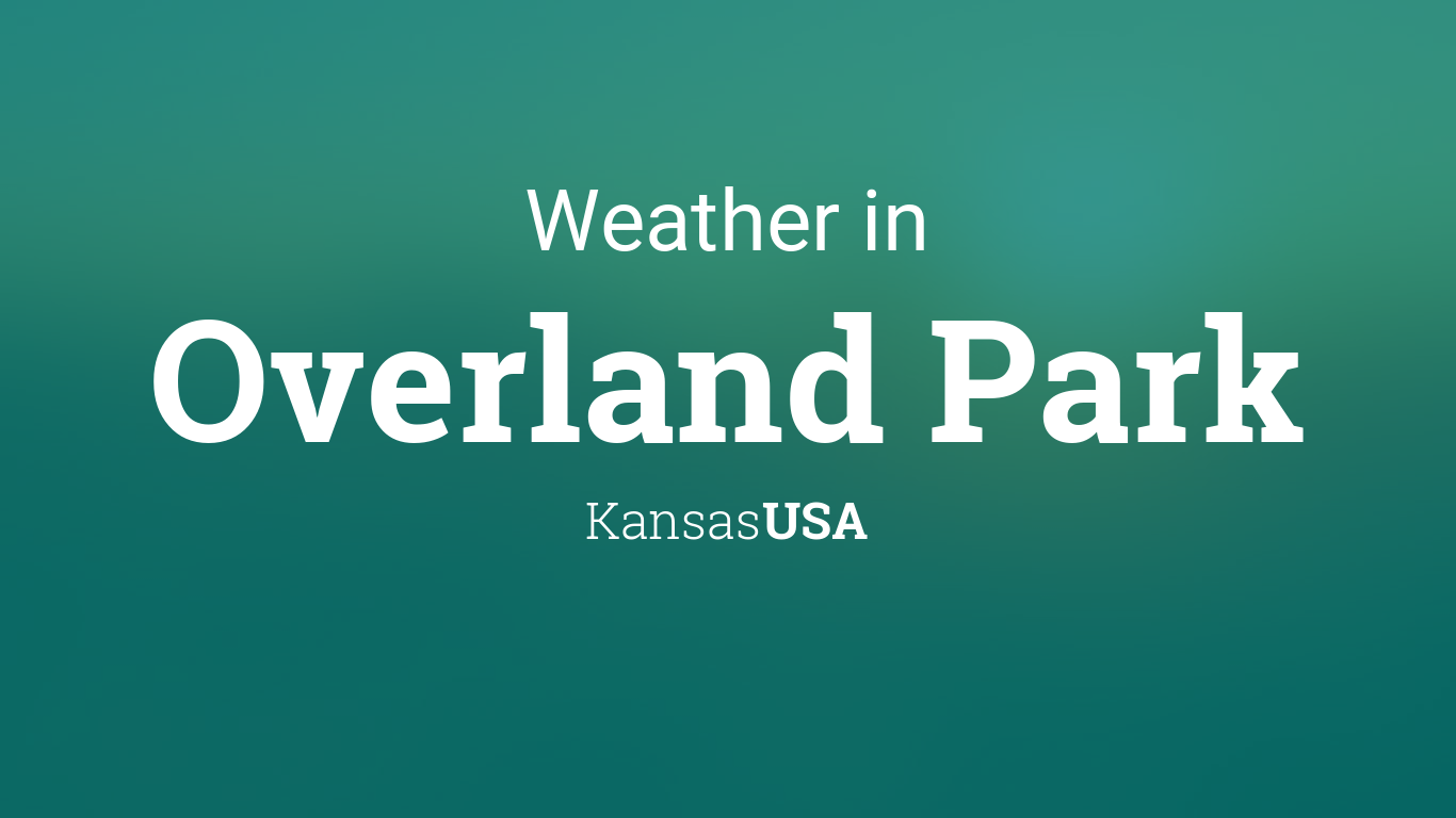 Weather for overland park kansas usa - Garden city kansas weather radar ...