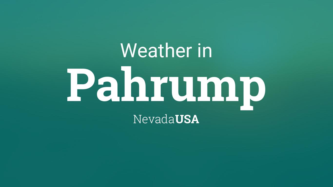 Weather for Pahrump, Nevada, USA