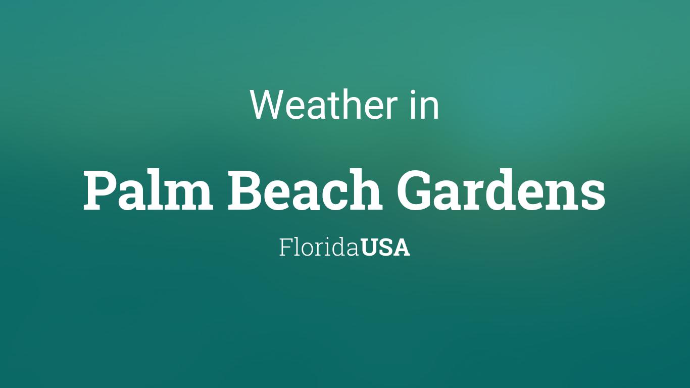 Weather for palm beach gardens florida usa - Weather palm beach gardens florida ...