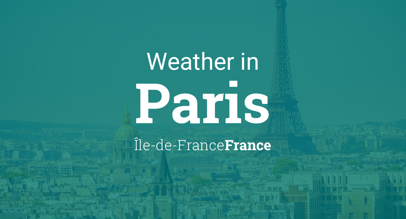 weather for paris le de france france. Black Bedroom Furniture Sets. Home Design Ideas
