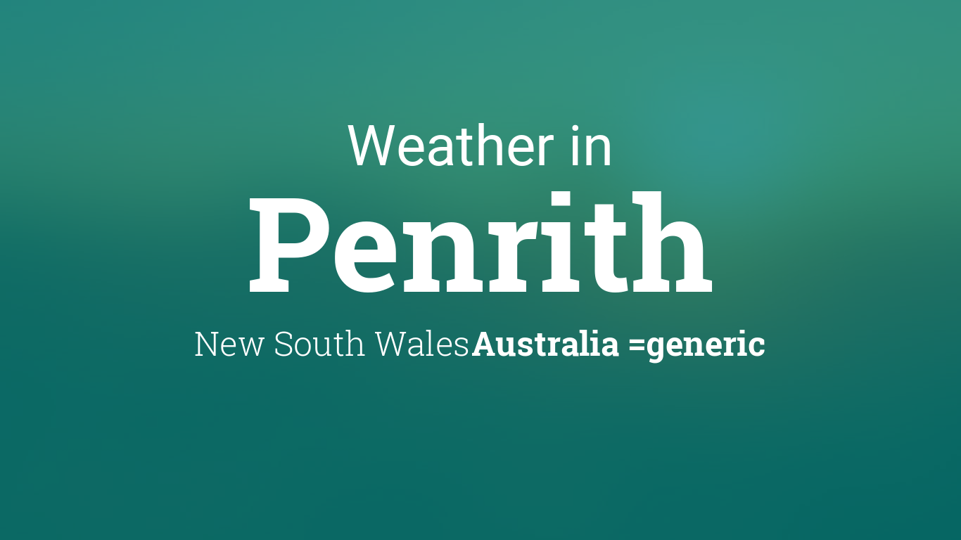 weather for penrith new south wales australia. Black Bedroom Furniture Sets. Home Design Ideas