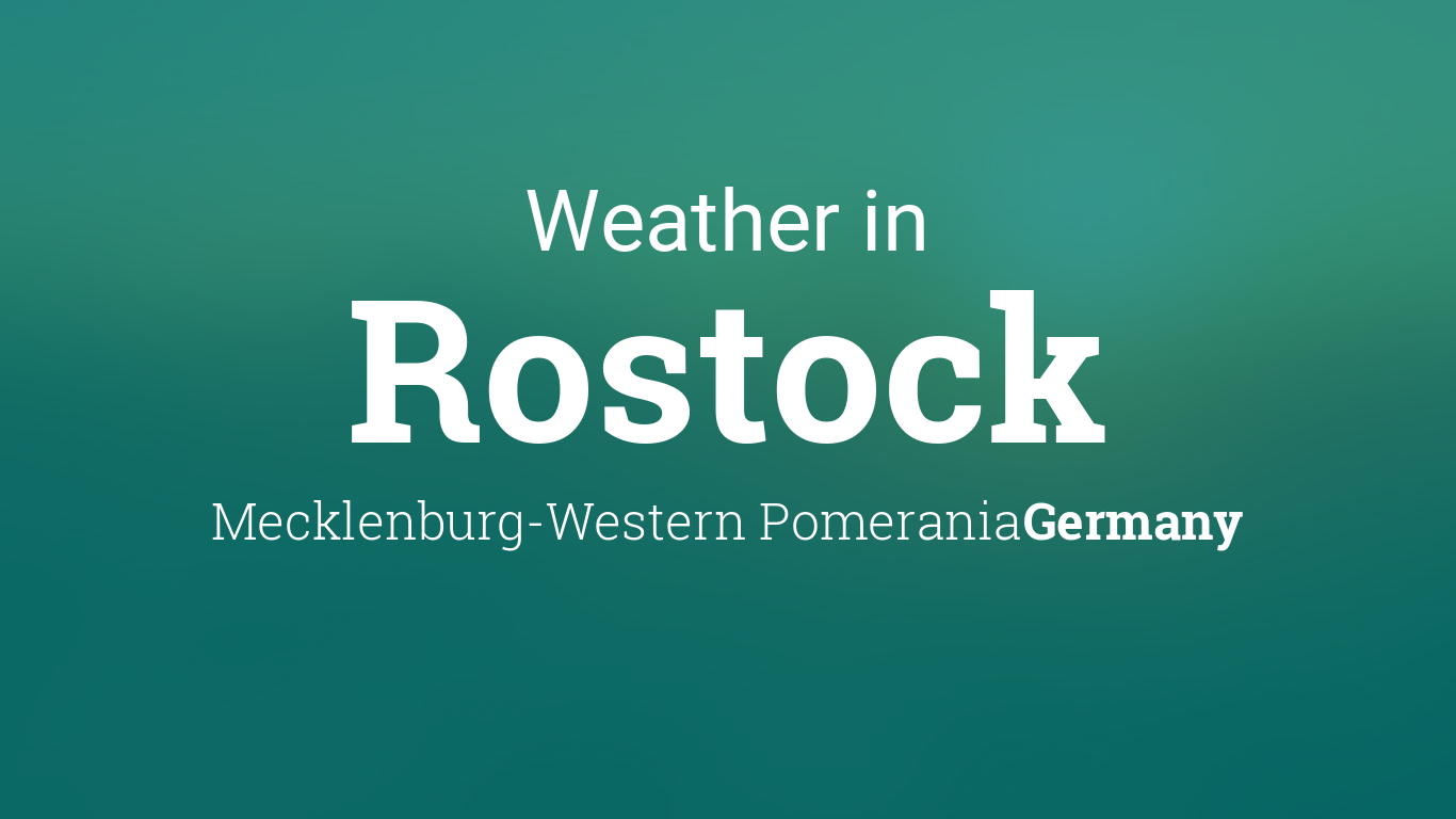 Weather For Rostock Mecklenburg Western Pomerania Germany