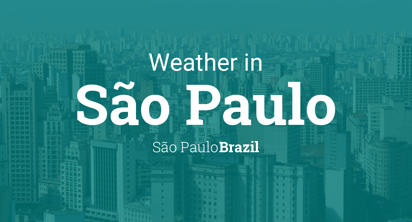 Weather for S£o Paulo S£o Paulo Brazil