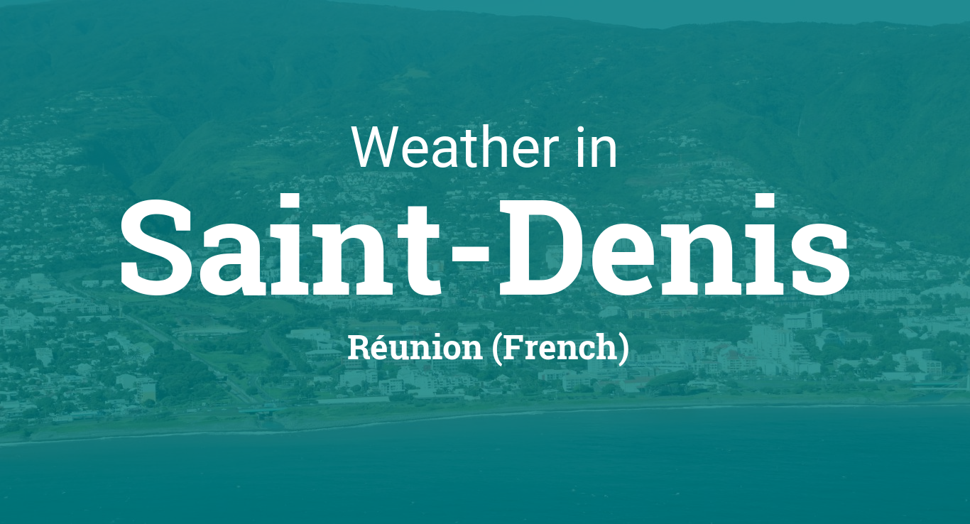 Weather for saint denis r union french for 29 in french