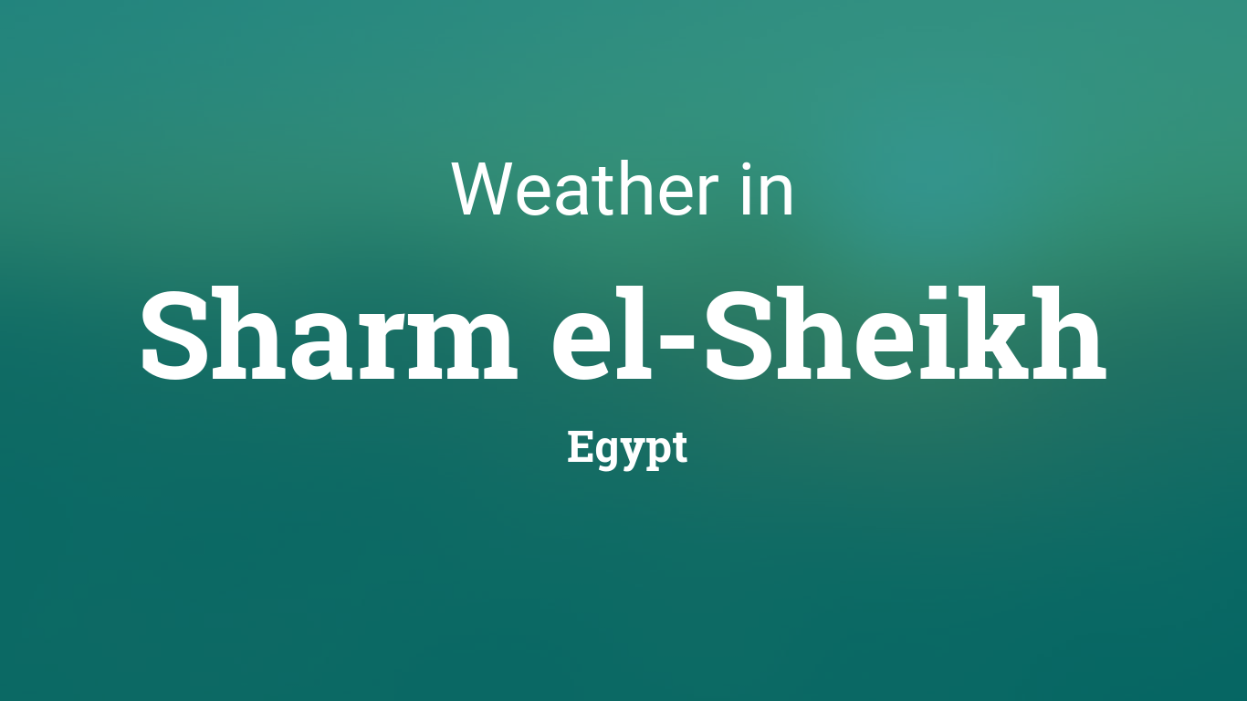Weather for Sharm el-Sheikh, Egypt