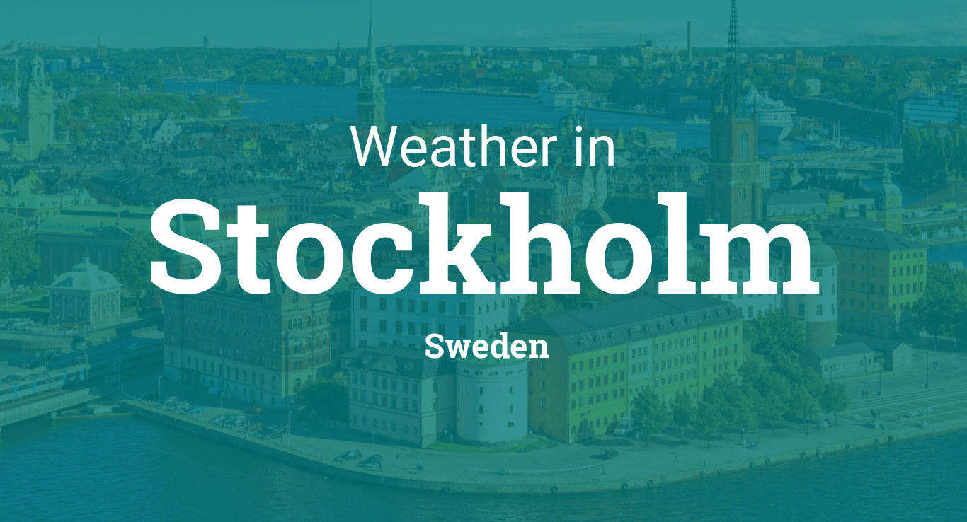 Weather for Stockholm, Sweden