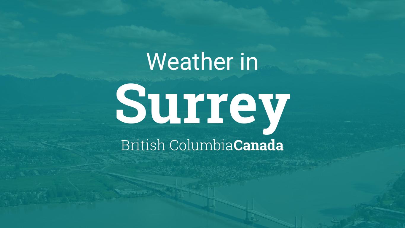 Weather for Surrey, British Columbia, Canada