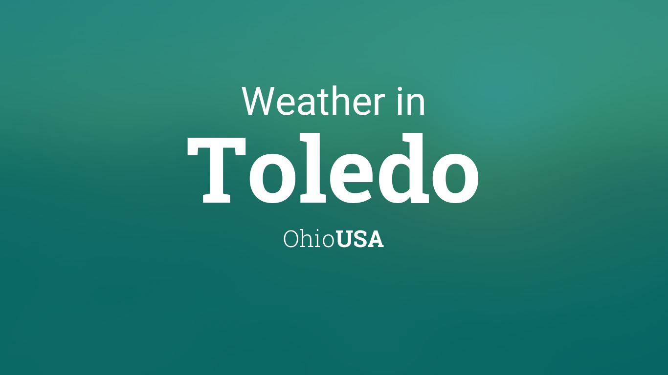 Weather for Toledo, Ohio, USA