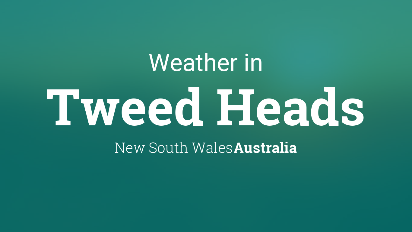 Image result for tweed weather