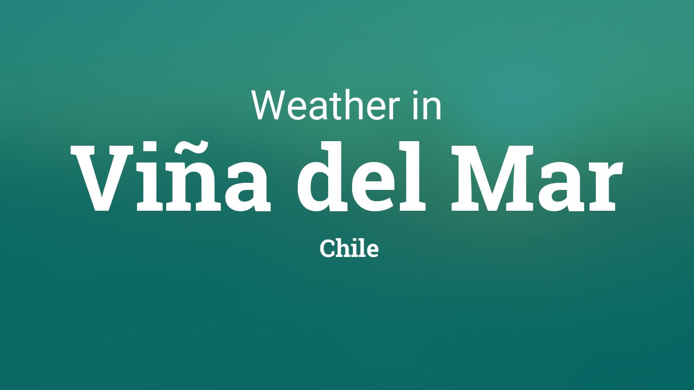 Weather For Vi 241 A Del Mar Chile