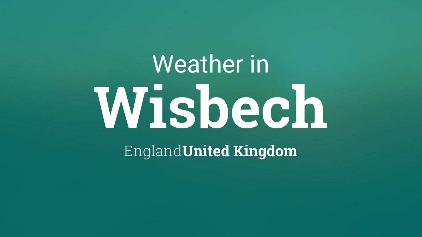 weather for wisbech england united kingdom. Black Bedroom Furniture Sets. Home Design Ideas