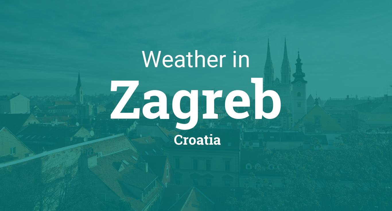 Weather For Zagreb Croatia