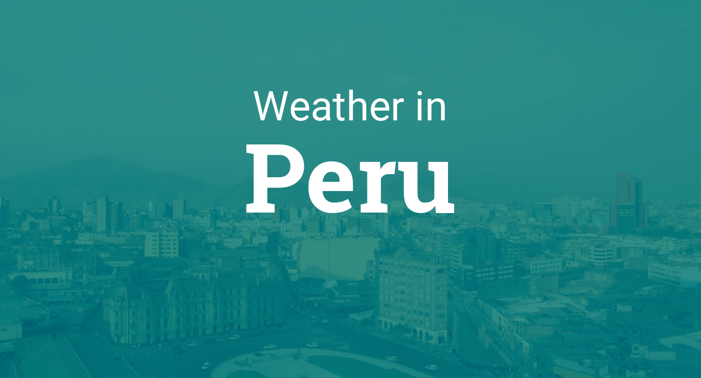 Weather in Peru