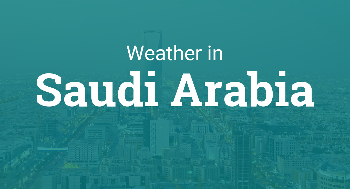 Weather in Saudi Arabia