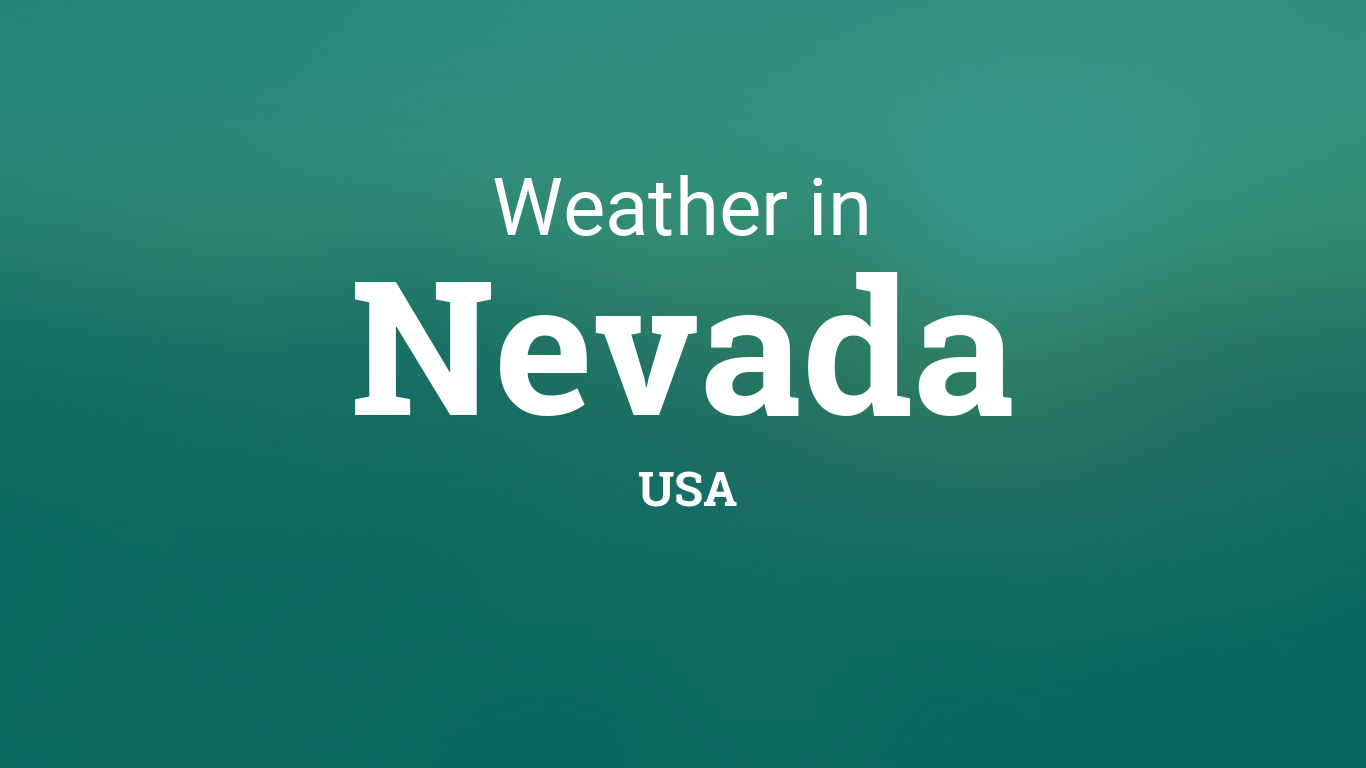 Weather In Nevada United States