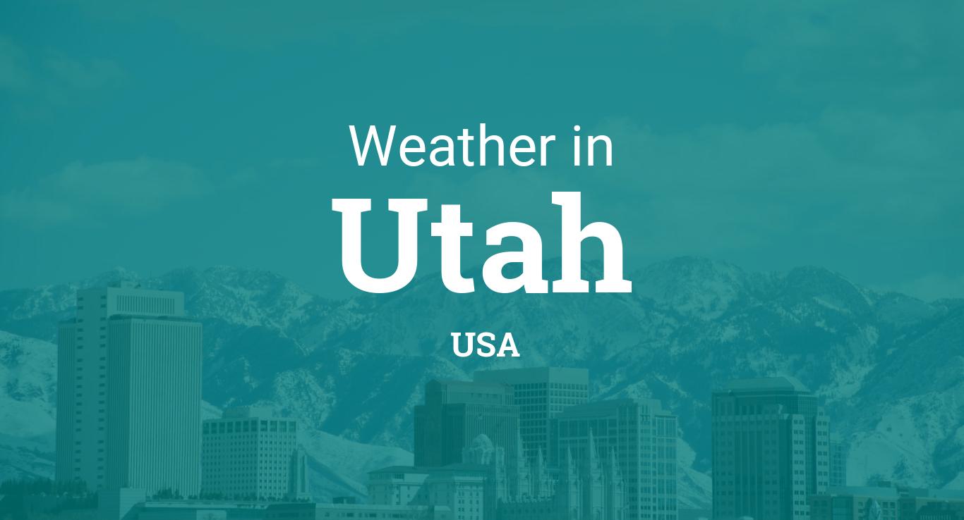 Weather in Utah, United States
