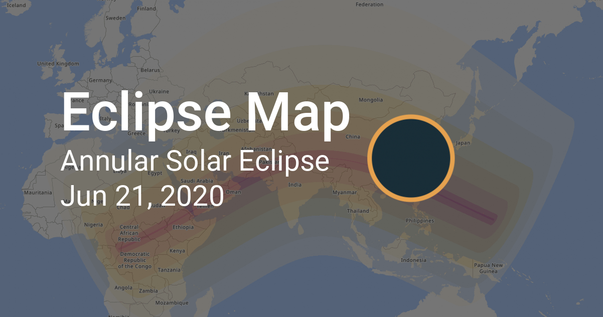 Solar Eclipse 2020 World Map Map of Annular Solar Eclipse on June 21, 2020