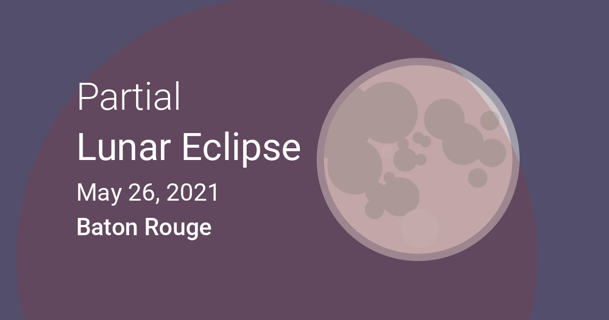 Eclipses visible in Baton Rouge, Louisiana, USA