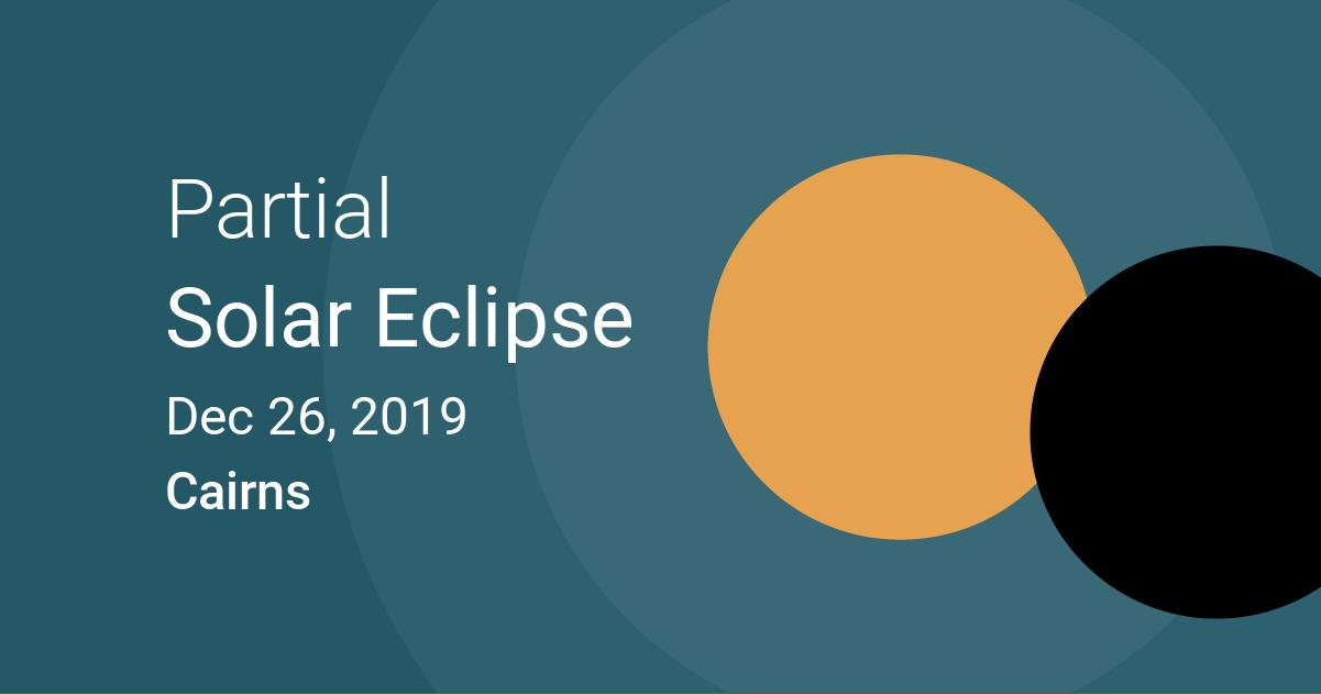 Eclipses visible in Cairns, Queensland, Australia
