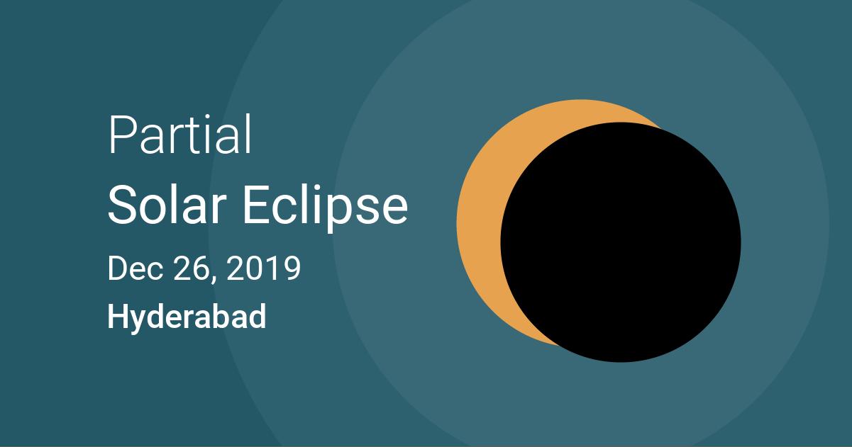 Eclipses visible in Hyderabad, Telangana, India
